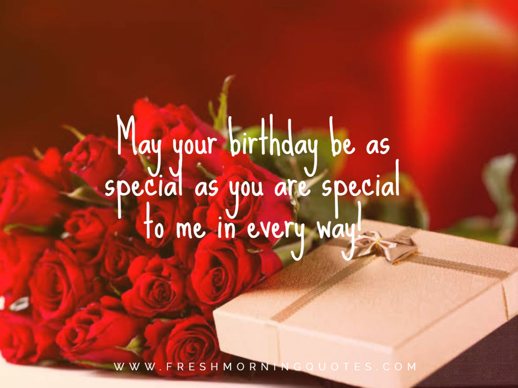 may your birthday be special as you are to me Heart Touching Birthday Wishes