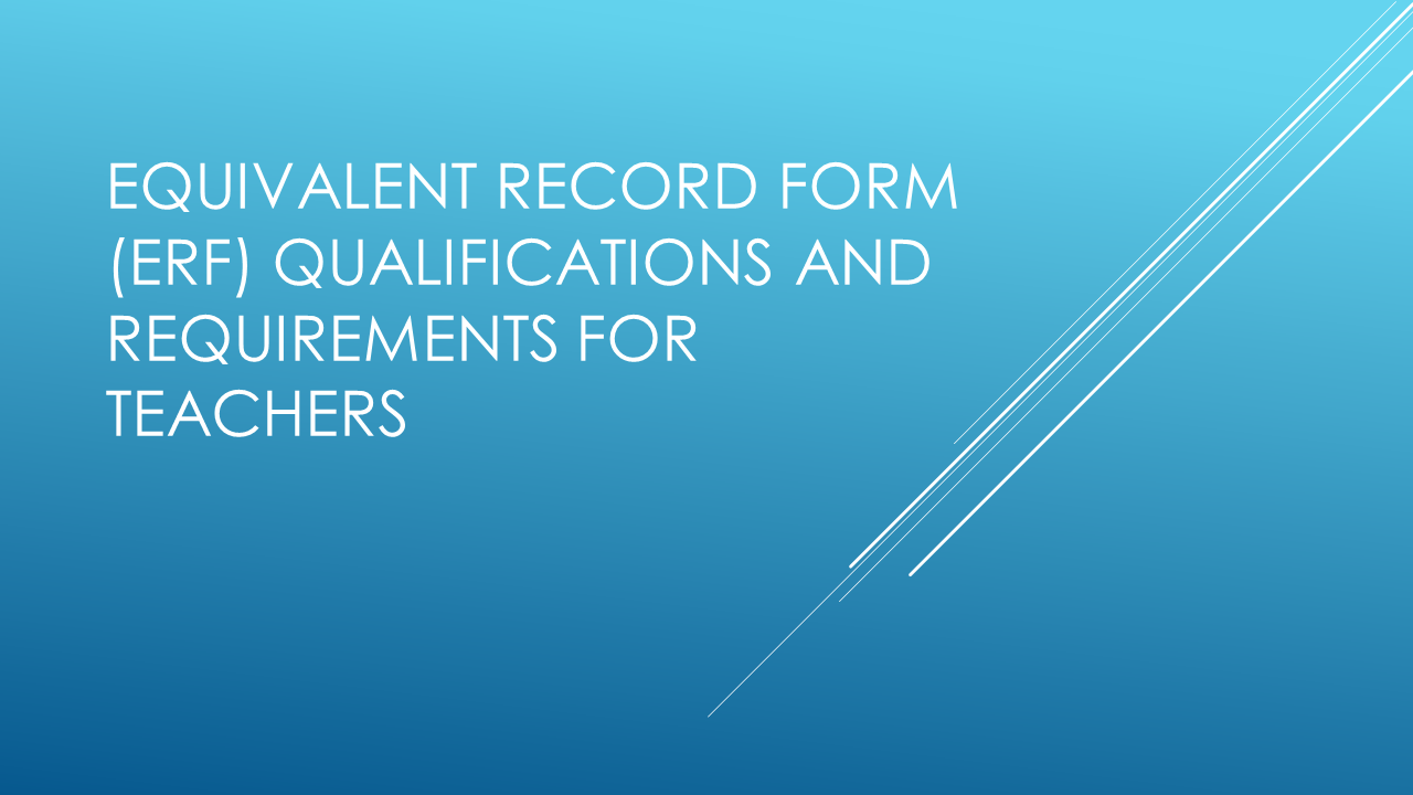 Equivalent record form erf qualifications and requirements for equivalent record form erf qualifications and requirements for teachers fandeluxe Choice Image