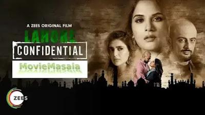 Lahore Confidential ZEE5 ORIGINAL FILM Watch Online Star Cast Review