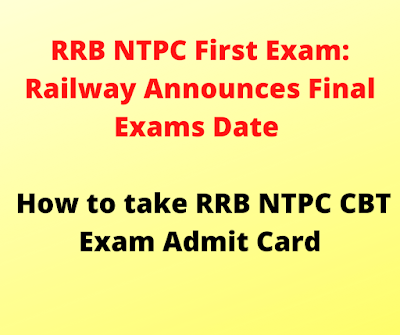 RRB NTPC First Exam: Railway Announces Final Exams Date