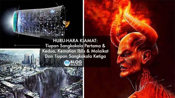 Huru-Hara Kiamat: Tiupan Sangkakala Pertama & Kedua, Kematian Iblis & Malaikat Dan Tiupan Sangkakala Ketiga