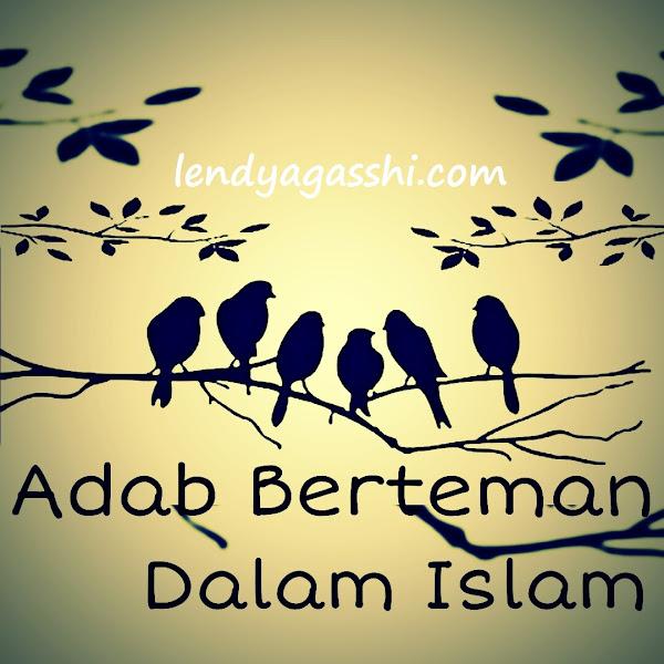 [Resume] Adab Berteman Dalam Islam