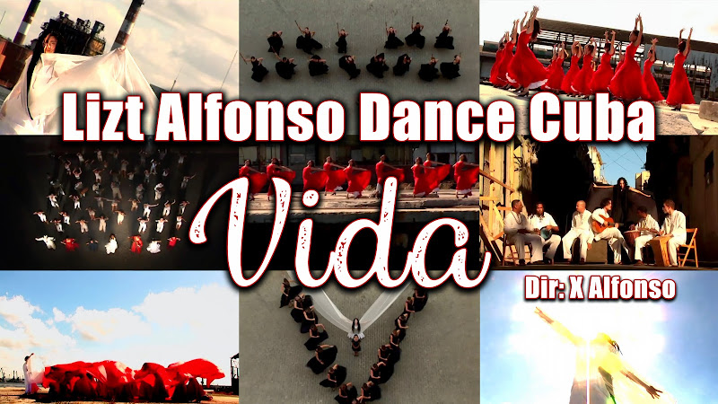 Lizt Alfonso Dance Cuba - ¨Vida¨ - Videoclip - Dirección: X Alfonso. Portal Del Vídeo Clip Cubano