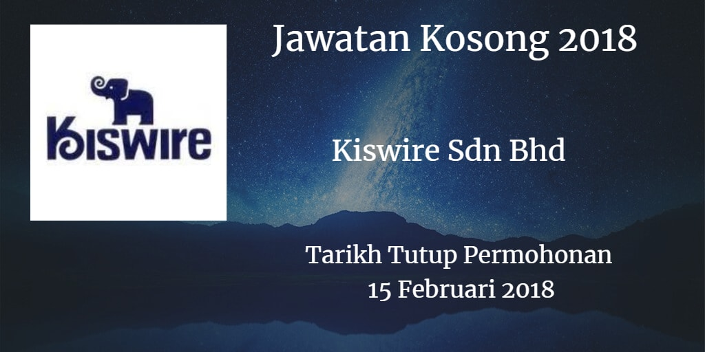 Jawatan Kosong Kiswire South East Asia Headquarters 15 Februari 2018