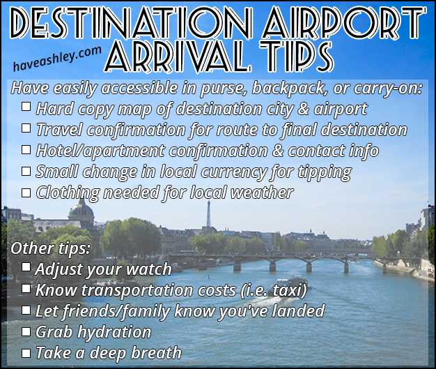 Travel Tips, Arriving at Destination Airport.