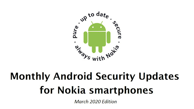 List of Nokia smartphones receiving March 2020 Android Security Patch