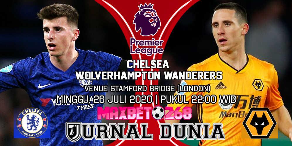 Prediksi Chelsea vs Wolverhampton Wanderers 26 Juli 2020 Pukul 22:00 WIB