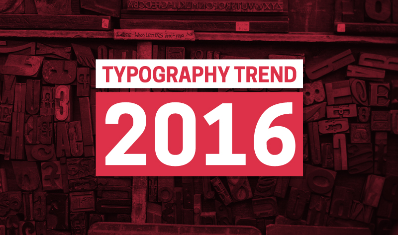 Typography Trend Predictions You Ought To Know