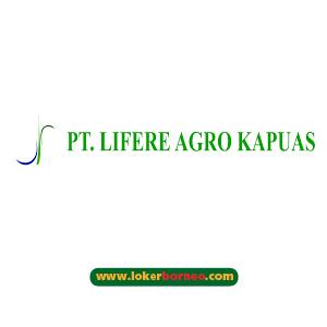 Lowongan Kerja Kalimantan PT. Lifere Agro Kapuas Tahun 2021