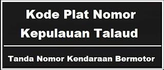 Kode Plat Nomor Kendaraan Kepulauan Talaud