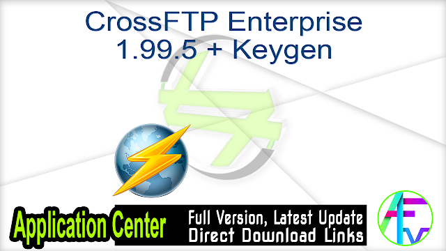 CrossFTP Enterprise 1.99.5 + Keygen
