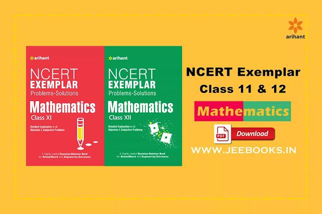 Download Arihant NCERT Exemplar Problems-Solutions MATHEMATICS Class 11th and 12th PDF