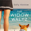 "Book Review: ""The Widow Waltz"" by Sally Koslow"