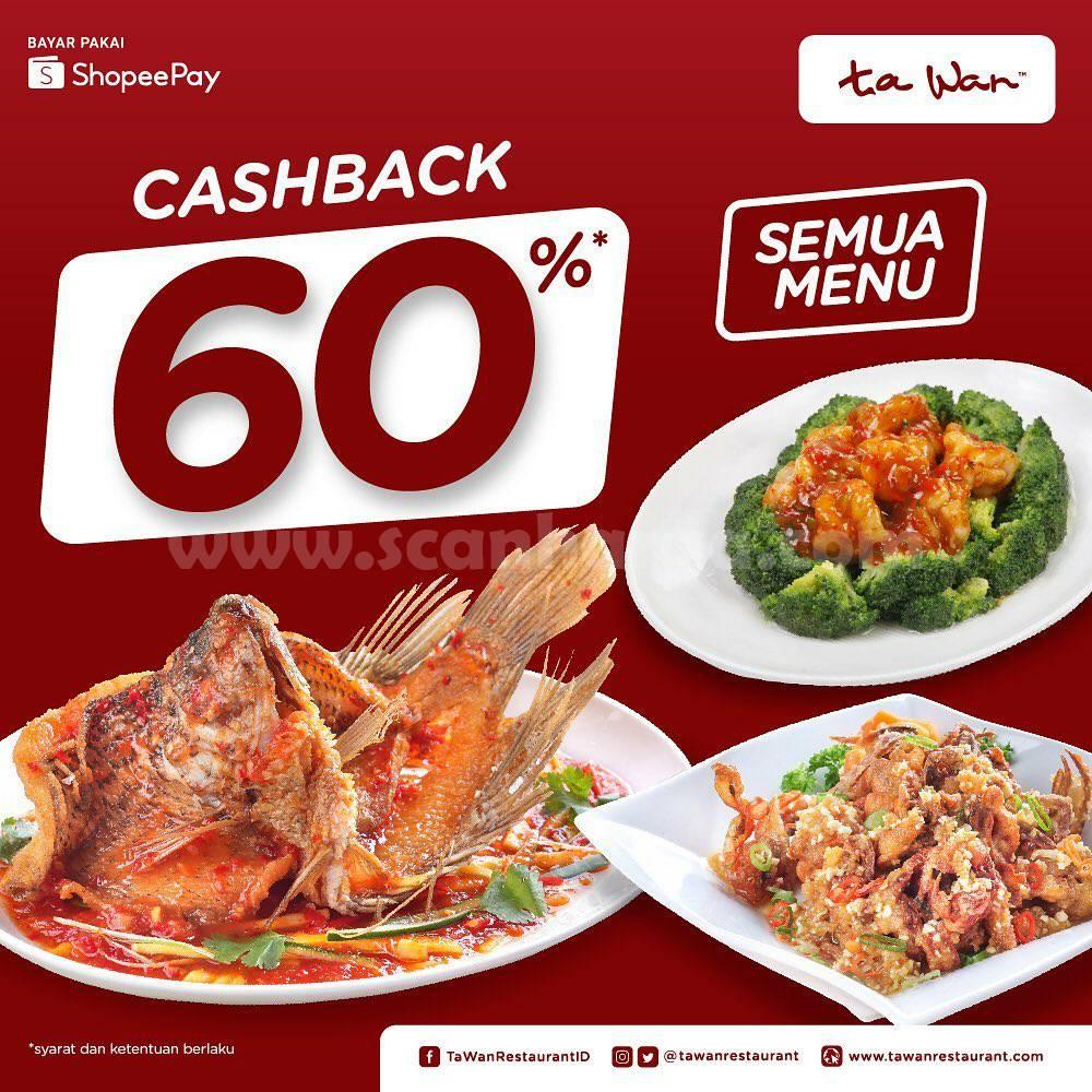 TA WAN Promo Cashback 60% dengan ShopeePay untuk semua Menu
