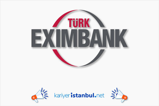 Türk Eximbank, 15 Bilgi Teknolojileri Uzman Yardımcısı alacak. Eximbank iş başvurusu nasıl yapılır? Detaylar kariyeristanbul.net'te!