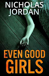 #BookReview: Even Good Girls by Nicholas Jordan
