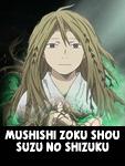 http://rerechokko2.blogspot.com.ar/2016/01/pelicula-mushishi-zoku-shou-suzu-no.html