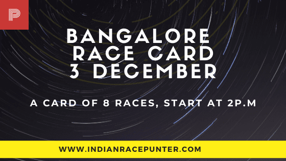 Bangalore Race Card 3 December, Race Cards