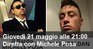 Giovedì 21 maggio alle 21:00 Diretta con Michele Posa