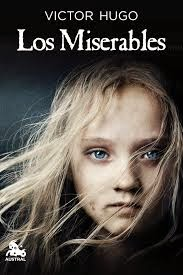 Los miserables, de Victor Hugo.