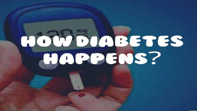 How diabetes happens