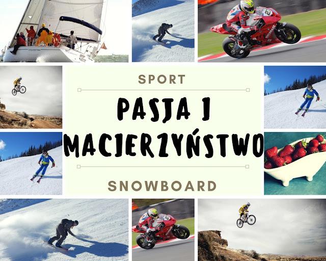 Pasja Snowboardowa i Macierzyństwo. Bądź Szczęśliwa i Spełniona