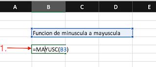Función MAYUSC y MINUSC - Excel