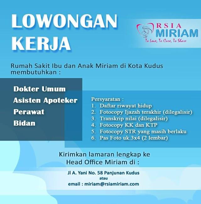 Loker Dokter RSIA Miriam Kudus, Jawa Tengah