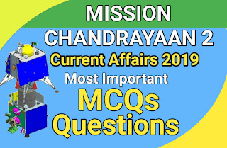 Mission Chandrayaan 2 Current Affiars 2019, Chandrayaan 2 Current Affiars