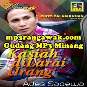 Ades Sadewa - Kasiah Dilarai Urang (Full Album)