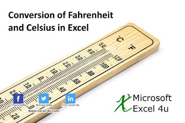 Conversion of Fahrenheit and Celsius in Excel