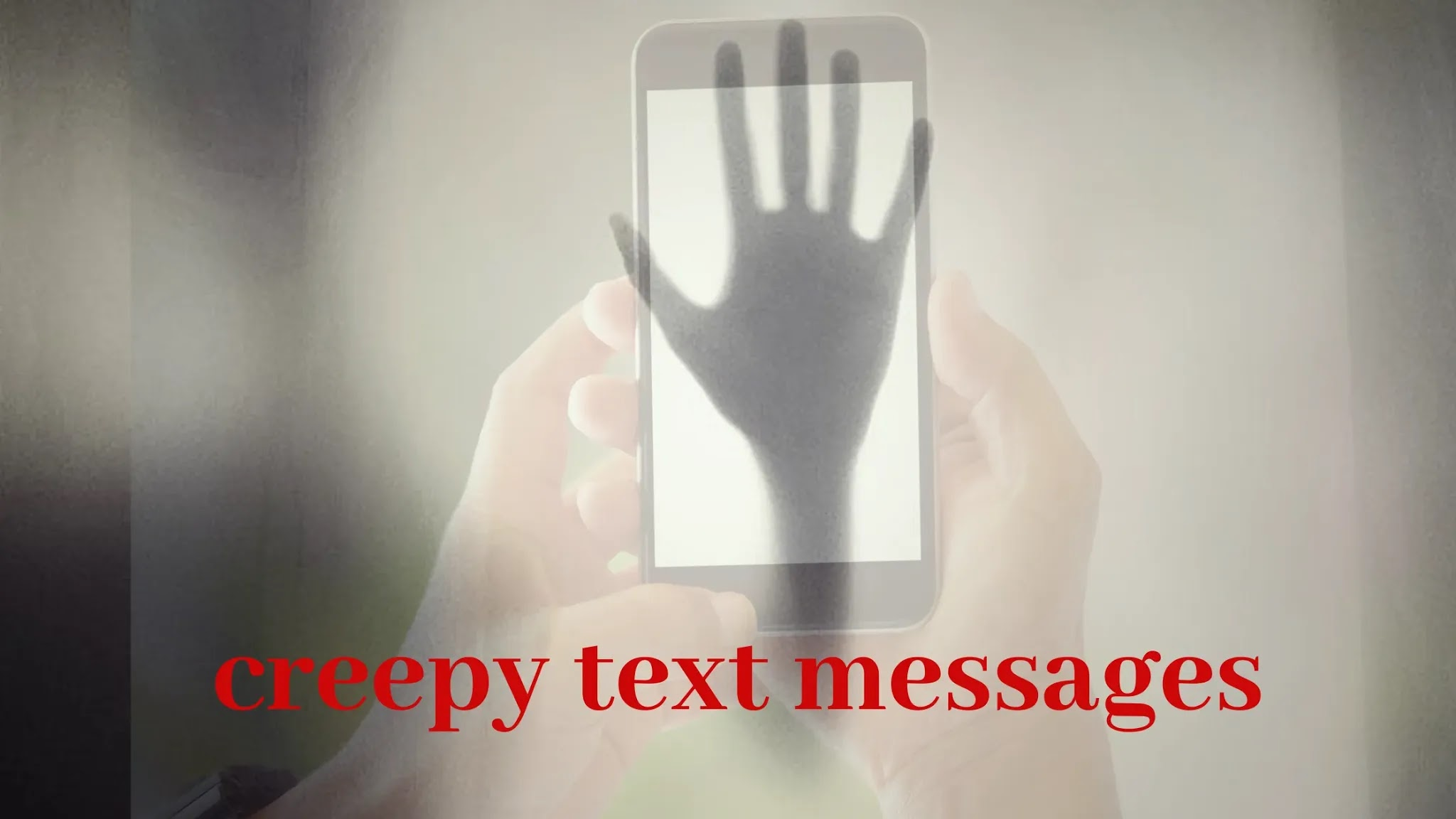 scary text messages