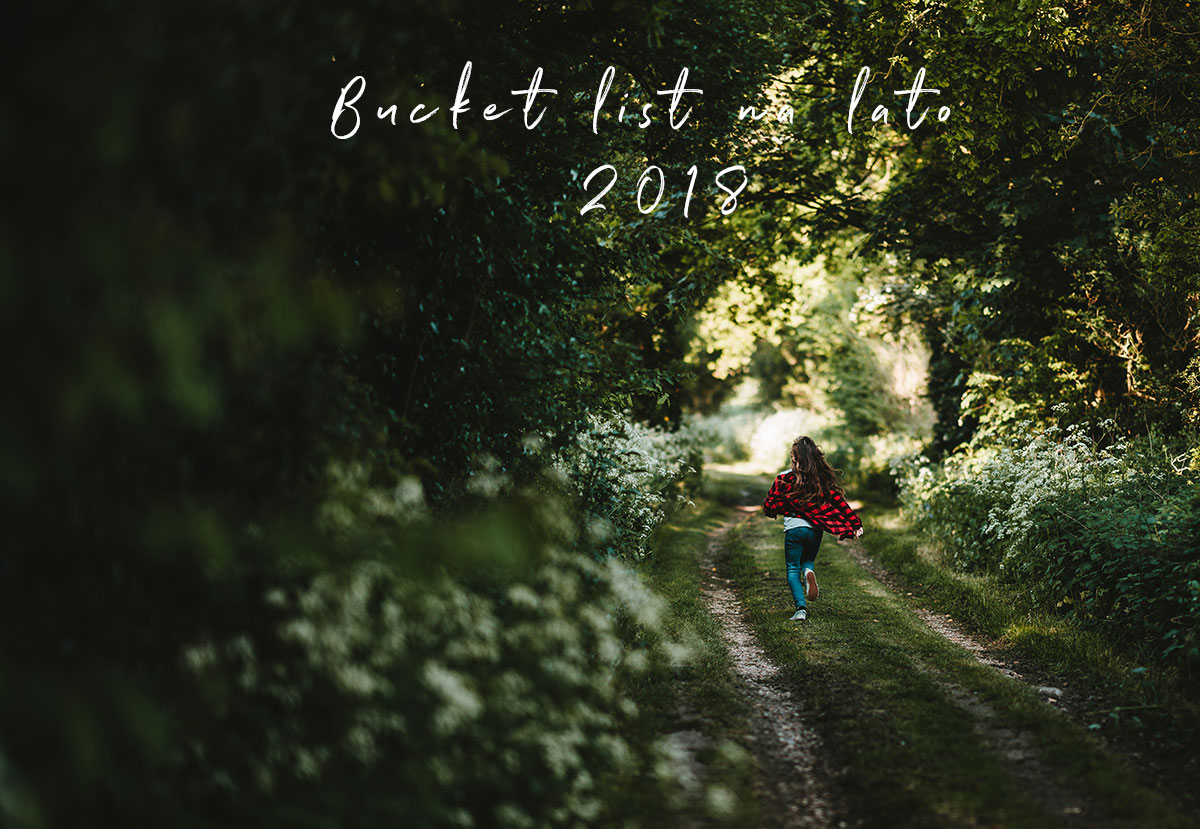 Powolne życie - bucket list na lato