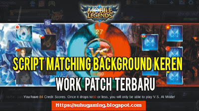 Script Background Pertarungan Keren Mobile Legends Patch Terbaru