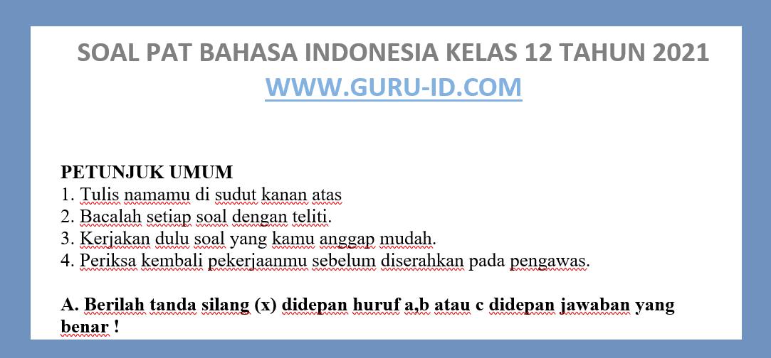 gambar soal pat bahasa indonesia kelas 12 2021