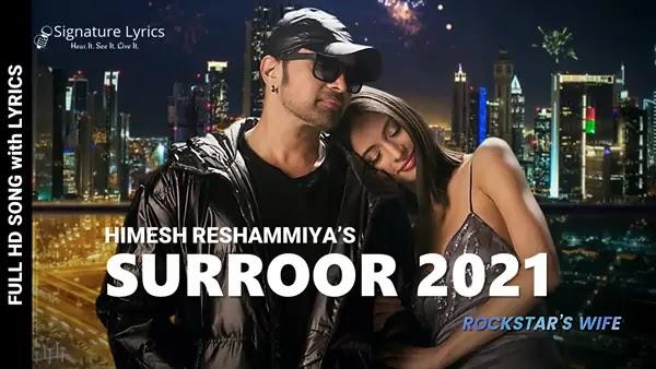 Surroor 2021 Lyrics - Himesh Reshammiya - ft. Uditi Singh