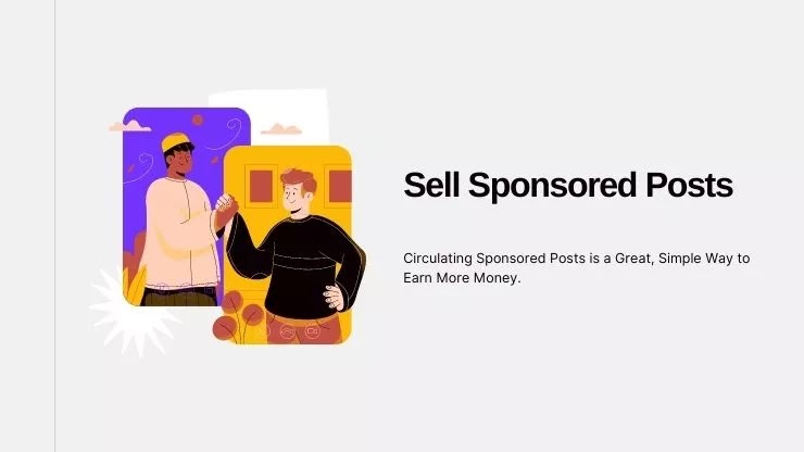 Sell Sponsored Posts And Make Money Blogging