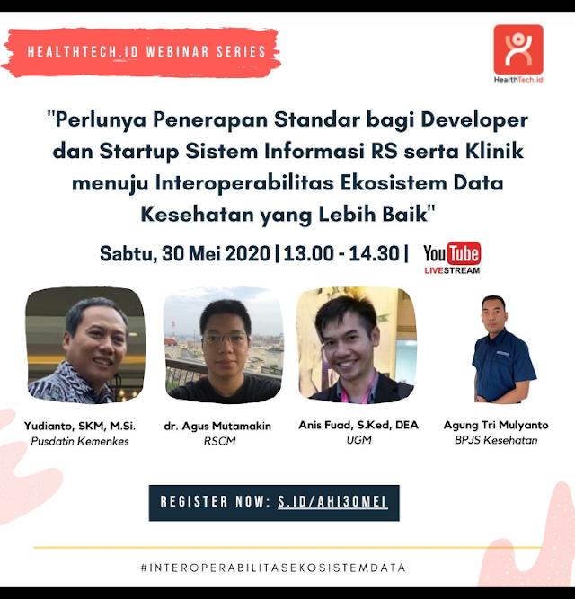 """*Asosiasi Healthtech Indonesia (AHI) mengadakan Webinar Series*    *""""Perlunya Penerapan Standar bagi Developer dan Startup Sistem Informasi RS serta Klinik menuju Interoperabilitas Ekosistem Data Kesehatan yang Lebih Baik""""*"""