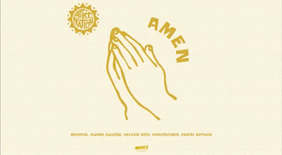 Medikal x Kuami Eugene x Kelvyn Boy x DarkoVibes x Kwesi Arthur - Amen (Official Afro Nation Song - Audio MP3)