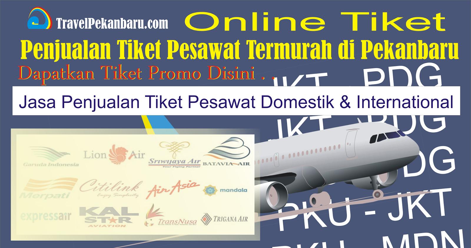 Dapatkan Tiket Pesawat Promo Di E Travela Travel Pekanbaru