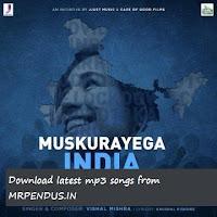 Muskurayega India - Vishal Mishra mp3 download free