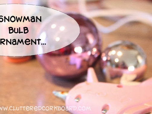 Snowman Bulb Ornament... DIY
