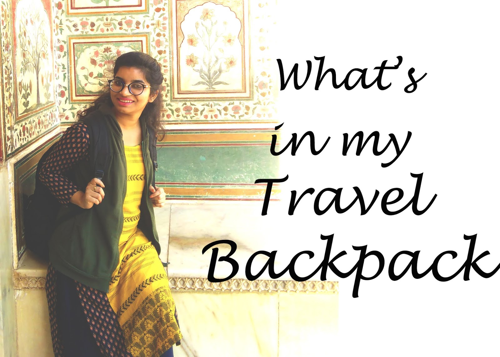 What's in My Travel Backpack