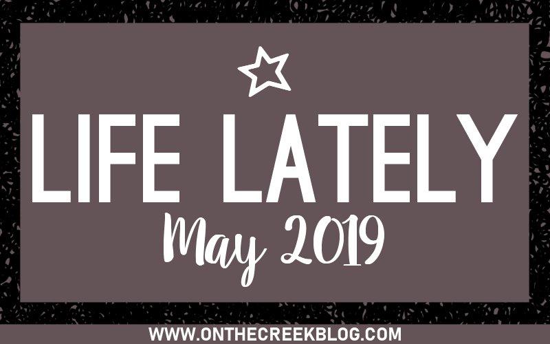 Life Lately | a peek into my life!