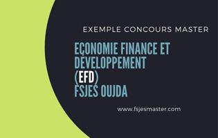 Exemple Concours Master Economie Finance et Développement (EFD) 2020-2021 - Fsjes Oujda