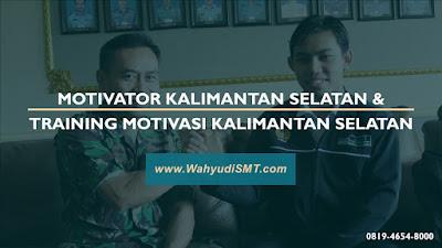 MOTIVATOR KALIMANTAN SELATAN & TRAINING MOTIVASI KALIMANTAN SELATAN modul pelatihan mengenai MOTIVATOR KALIMANTAN SELATAN & TRAINING MOTIVASI KALIMANTAN SELATAN, tujuan training MOTIVASI KALIMANTAN SELATAN & MOTIVATOR KALIMANTAN SELATAN, judul training MOTIVASI KALIMANTAN SELATAN & MOTIVATOR KALIMANTAN SELATAN, judul training untuk karyawan KALIMANTAN SELATAN, training motivasi mahasiswa KALIMANTAN SELATAN, silabus training, modul pelatihan motivasi kerja pdf, motivasi kinerja karyawan, judul motivasi terbaik, contoh tema seminar motivasi, tema training motivasi pelajar, tema training motivasi mahasiswa, materi training motivasi untuk siswa ppt, contoh judul pelatihan, tema seminar motivasi untuk mahasiswa, materi motivasi sukses, silabus training, motivasi kinerja karyawan, bahan motivasi karyawan, motivasi kinerja karyawan, motivasi kerja karyawan, cara memberi motivasi karyawan dalam bisnis internasional, cara dan upaya meningkatkan motivasi kerja karyawan, judul, training motivasi, kelas motivasi