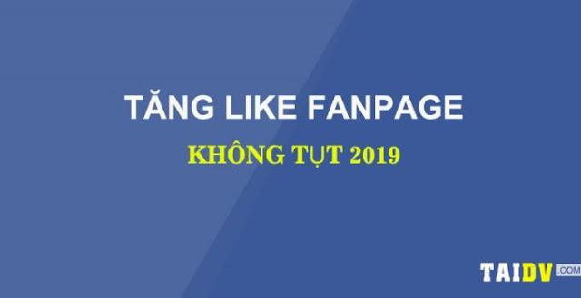 Tăng like fanpage, tăng sub profile