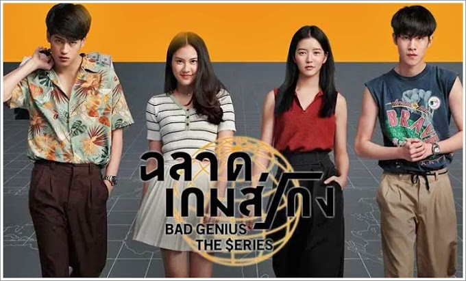 Drama Thailand | Bad Genius The Series (2020)