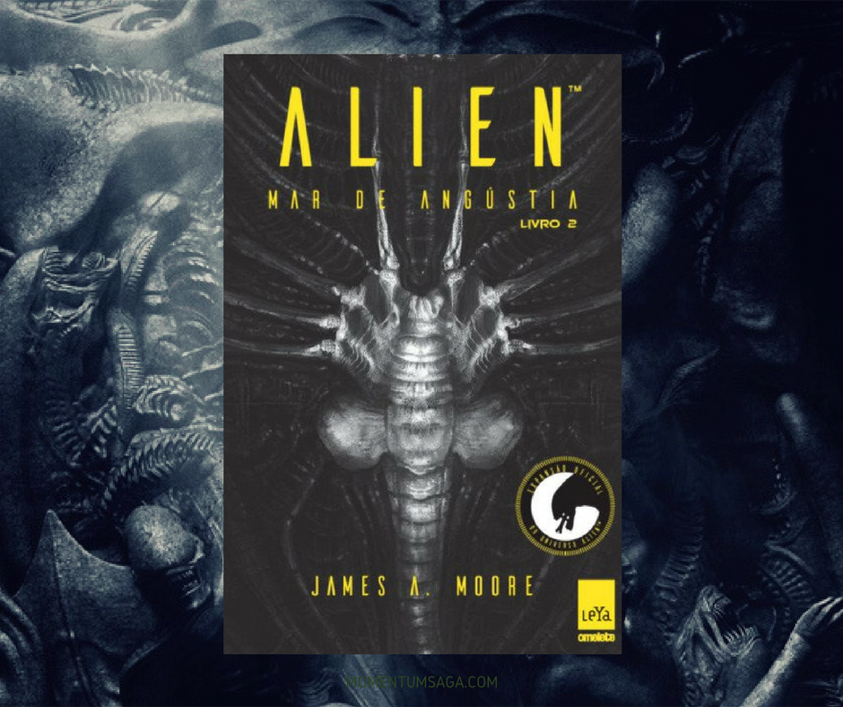 Resenha: Alien: Mar de Angústia, de James A. Moore