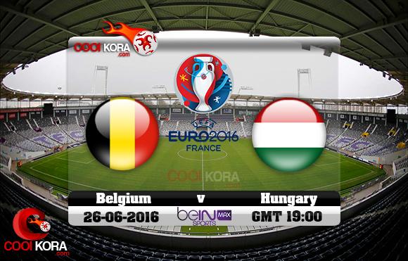مشاهدة مباراة بلجيكا والمجر اليوم 26-6-2016 بي أن ماكس يورو 2016
